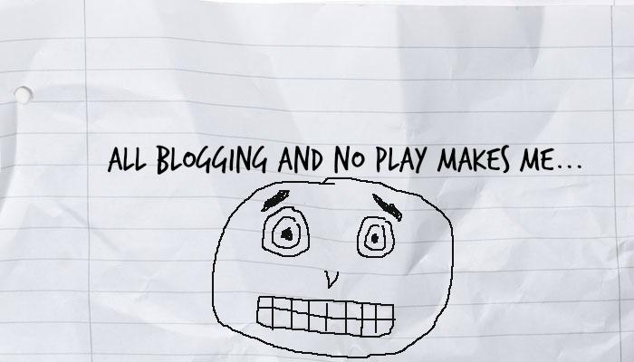 all-blogging-no-play-crazy-face.jpg