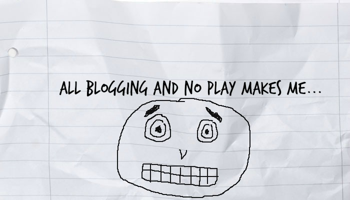 all-blogging-no-play-crazy-face.jpg